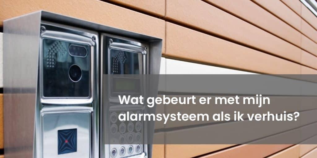 Wat Gebeurt Er Met Mijn Alarmsysteem Als Ik Verhuis?