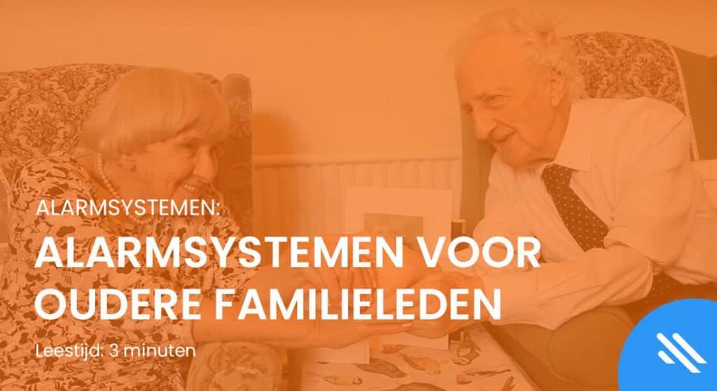 Alarmsystemen voor oudere familieleden