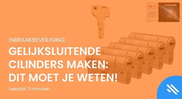 Gelijksluitende cilinders maken: dit moet je weten!