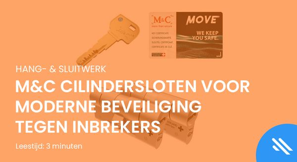 M&C Cilindersloten voor moderne beveiliging tegen inbrekers